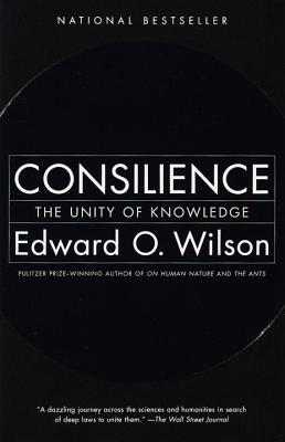 Consilience By Wilson, Edward O.
